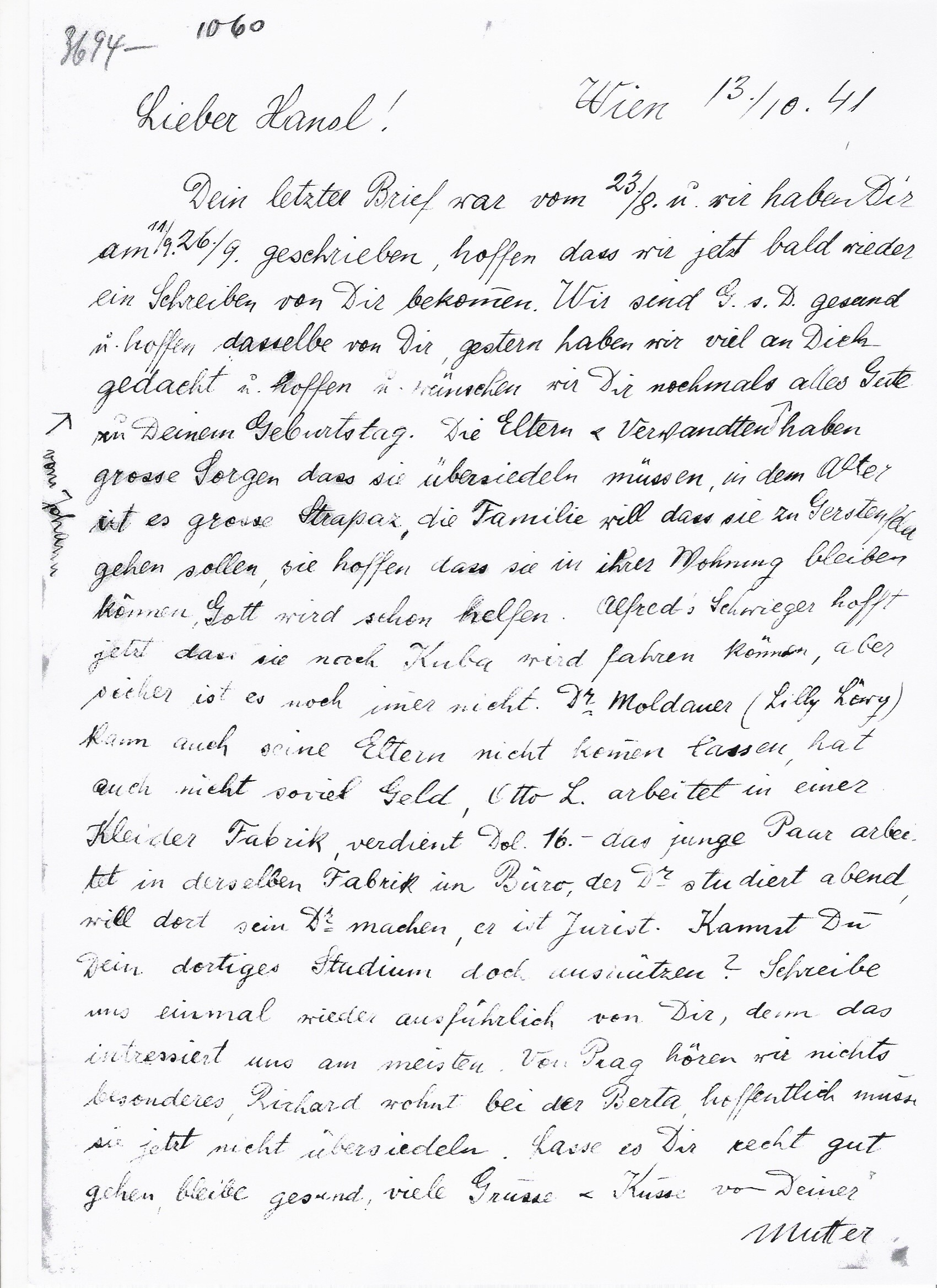 »Letter from Klara Aninger to her son Dr. Hans Aninger, who had been able, probably with the help of the Latzko family, to leave Salzburg. Dr. Hans Aninger married Irma Rosencrans in New York, the mother of my unlce, Dr. Ernest Rosencrans. 